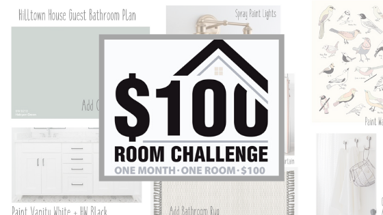 $100 Room Challenge Week One – A new look for the Guest Bathroom