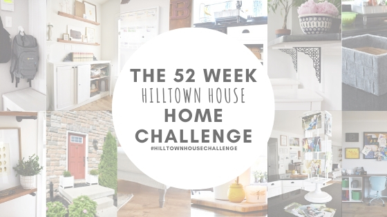 Take the 52 Week Hilltown House Home Challenge!